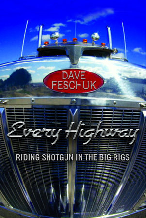 Every Highway by Dave Feschuk