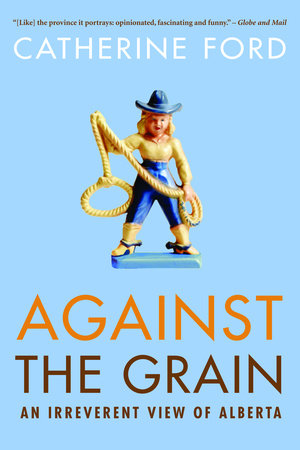 Against The Grain by Catherine Ford