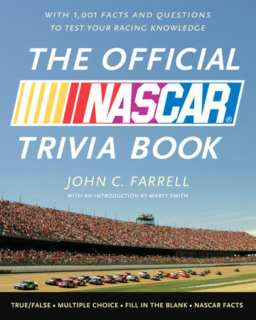 The Official NASCAR Trivia Book by John C. Farrell