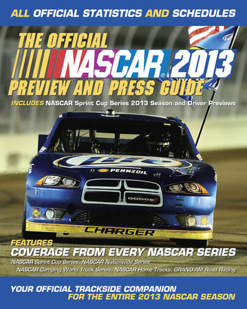 The Official Nascar 2013 Preview and Press Guide by