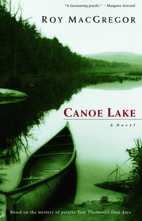 Canoe Lake by Roy MacGregor