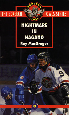 Nightmare in Nagano (#9) by Roy MacGregor