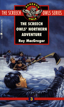 The Screech Owls' Northern Adventure (#3) by