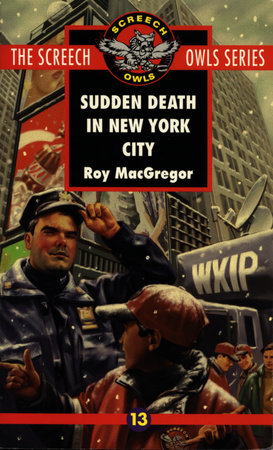 Sudden Death in New York City (#13) by Roy MacGregor