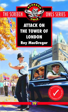 Attack on the Tower of London (#19) by Roy MacGregor