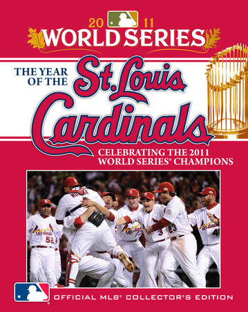 The Year of the St. Louis Cardinals by
