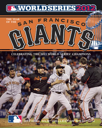 Year of the San Francisco Giants by Major League Baseball