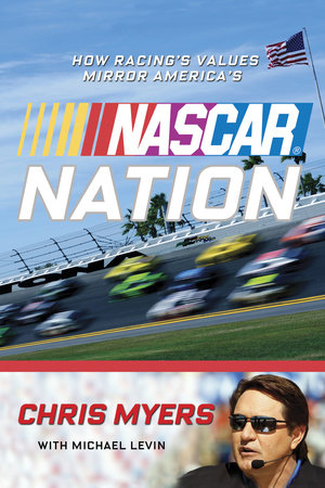 NASCAR Nation by Michael Levin, Chris Myers and NASCAR