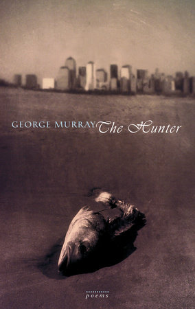 The Hunter by George Murray