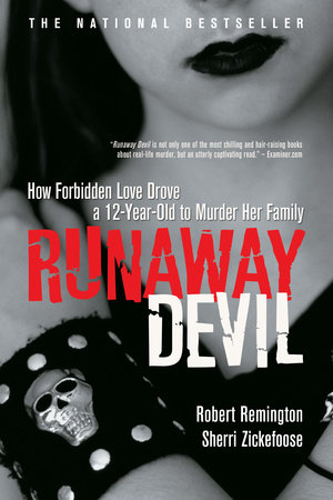 Runaway Devil by Sherri Zickefoose and Robert Remington