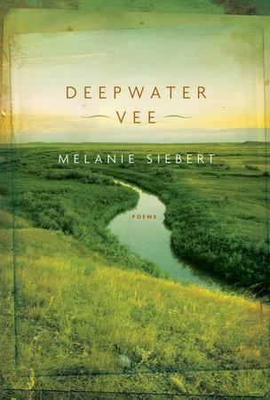 Deepwater Vee by Melanie Siebert