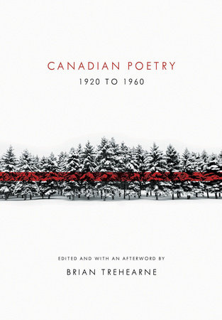 Canadian Poetry 1920 to 1960 by