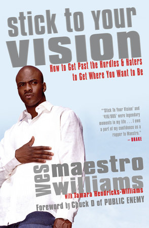 Stick to Your Vision by Wes Williams