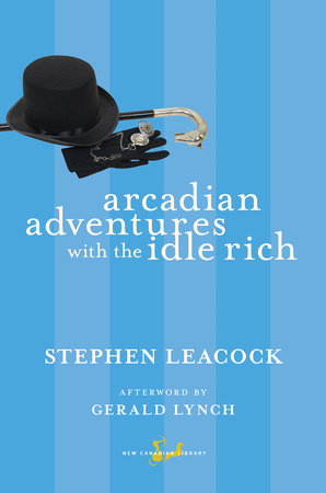 Arcadian Adventures with the Idle Rich by