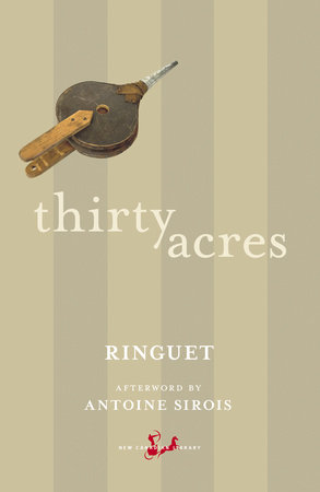 Thirty Acres by Ringuet