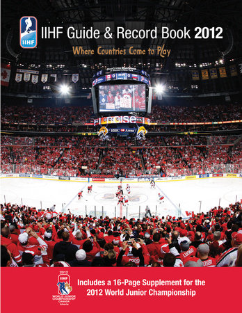 IIHF 2012 Guide and Record Book by