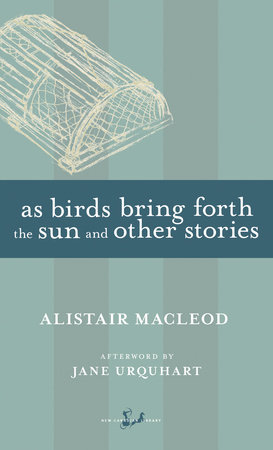 As Birds Bring Forth the Sun and Other Stories