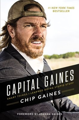 Cover art for Capital Gaines: Smart Things I Learned Doing Stupid Stuff