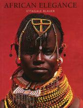 African Elegance Written by Ettagale Blauer