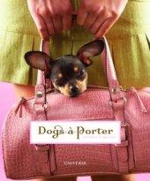 Dogs-a-Porter Written by Vicky Dawe