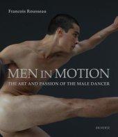 Men in Motion Written by Francois Rousseau