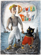 Donald & Benoit Written by John Patrick Byrne, Illustrated by John Patrick Byrne