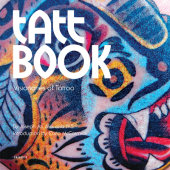 Tatt Book Written by Joseph Ari Aloi, Introduction by Carlo McCormick