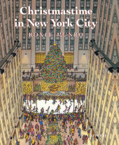 Christmastime in New York City Written by Roxie Munro