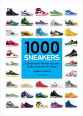 1000 Sneakers Written by Mathieu Le Maux