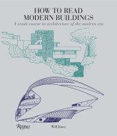 How to Read Modern Buildings Written by Will Jones