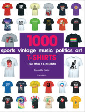 1000 T-Shirts Written by Raphaëlle Orsini