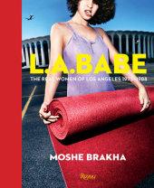 LA Babe Written by Moshe Brakha