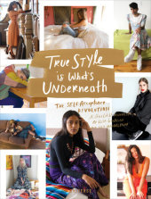 True Style is What's Underneath Written by Elisa Goodkind and Lily Mandelbaum