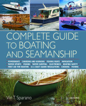 Complete Guide to Boating and Seamanship Written by Vin T. Sparano