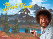 Bob Ross: The Joy of Painting Written by Bob Ross, Introduction by Joan Kowalski