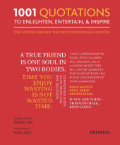 1001 Quotations To Enlighten, Entertain, and Inspire Written by Robert Arp, Foreword by Nigel Rees