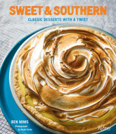 Sweet & Southern Written by Ben Mims, Photographed by Noah Fecks