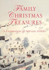 Family Christmas Treasures Edited by Kacey Barron