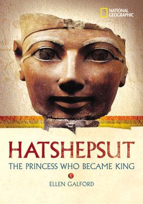 World History Biographies: Hatshepsut by Ellen Galford
