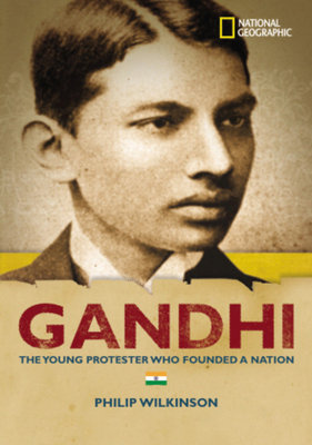World History Biographies: Gandhi by Philip Wilkinson