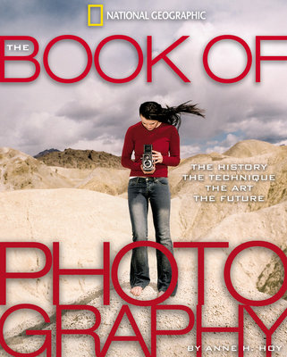 The Book of Photography by Anne H. Hoy