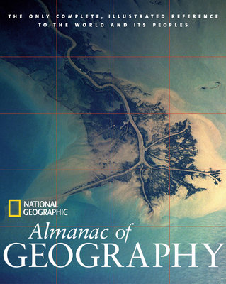 National Geographic Almanac of Geography by
