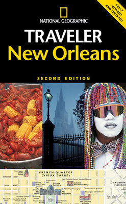 National Geographic Traveler: New Orleans by Mark Miller