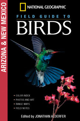 National Geographic Field Guide to Birds: Arizona/New Mexico by