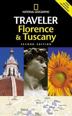National Geographic Traveler: Florence & Tuscany, 2d Ed. by Tim Jepson