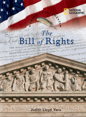 American Documents: The Bill of Rights by