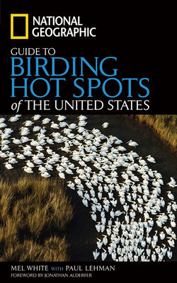 National Geographic Guide to Birding Hot Spots of the United States by