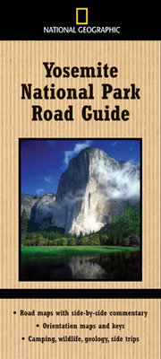 National Geographic Yosemite National Park Road Guide by