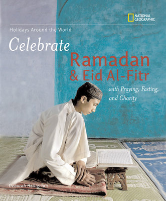 Holidays Around the World: Celebrate Ramadan and Eid Al-Fitr by