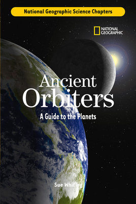 Science Chapters: Ancient Orbiters by